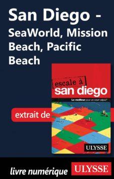 san diego - seaworld, mission beach, pacific beach (ebook)-9782765815655