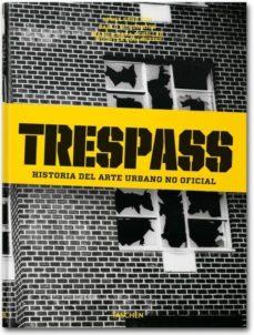 Upgrade6a.es Trespass: Historia Del Arte Urbano No Oficial Image