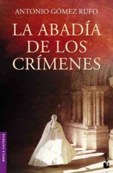 la abadia de los crimenes-antonio gomez rufo-9788408005155