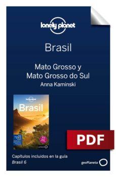 brasil 6_10. mato grosso y mato grosso do sul (ebook)-9788408185055