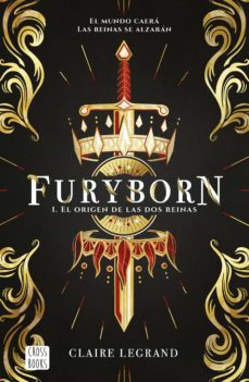 furyborn 1: el origen de las dos reinas-francine-claire legrand-9788408207955