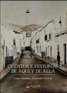Descarga de libros de texto en línea. CUENTOS E HISTORIAS DE AQUÍ Y DE ALLÁ