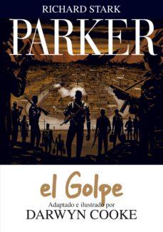 parker nº 3: el golpe-darwyn cooke-9788415163855
