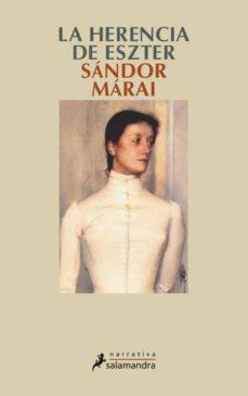la herencia de eszter (ebook)-sandor marai-9788415470755