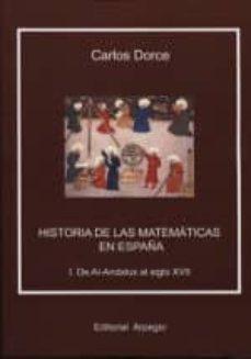 historia de las matematicas en españa (2vols)-carlos dorce-9788415798255