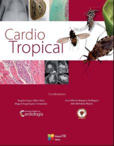 Descargas de libros electrónicos CARDIO TROPICAL en español 9788416153855 de  ePub