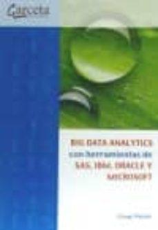 big data analytics con herramientas de sas, ibm, oracle y microso ft-cesar perez lopez-9788416228355
