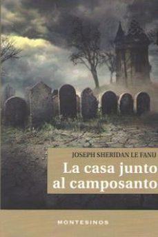 Buenos libros para descargar en iphone LA CASA JUNTO AL CAMPOSANTO