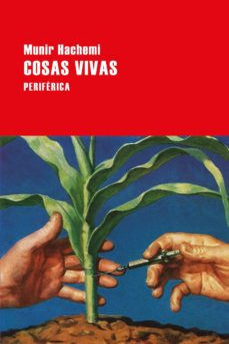Descargas de libros electrónicos en pdfs COSAS VIVAS de MUNIR HACHEMI (Literatura española) 9788416291755 DJVU CHM