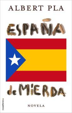 Ebook descargable gratis ESPAÑA DE MIERDA en español