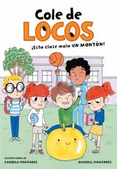 Bressoamisuradi.it ¡Esta Clase Mola Un Monton! (Cole De Locos 1) Image