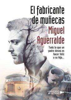 Descarga un libro de google books EL FABRICANTE DE MUÑECAS  9788417037055