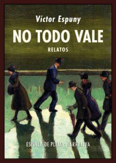 Descargas de libros gratis google NO TODO VALE