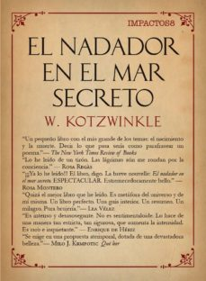 Audio libros descargar mp3 EL NADADOR EN EL MAR SECRETO en español de WILLIAM KOTZWINKLE 9788417181055