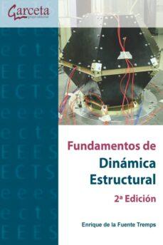 Descargar FUNDAMENTOS DE DINAMICA ESTRUCTURAL gratis pdf - leer online