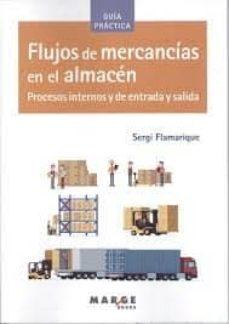 Descargar FLUJOS DE MERCANCIAS EN EL ALMACEN: PROCESOS gratis pdf - leer online