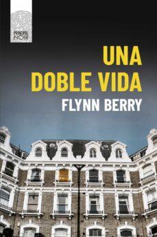 Descargar ebook free rar UNA DOBLE VIDA (Spanish Edition)