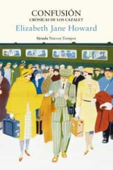 Lista de libros electrónicos descargables gratis CONFUSION (CRONICAS DE LOS CAZALET 3) de ELIZABETH JANE HOWARD