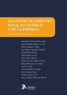 Chapultepecuno.mx Lecciones De Derecho Penal Economico Y De La Empresa. Parte Gener Al Y Especial Image