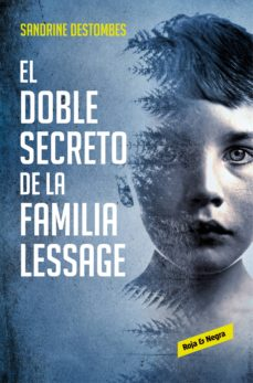 el doble secreto de la familia lessage (ebook)-sandrine destombes-9788417511555