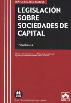 Descargar LEGISLACION SOBRE SOCIEDADES DE CAPITAL gratis pdf - leer online