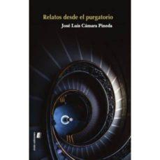 Descargar libros gratis de Google Play RELATOS DESDE EL PURGATORIO