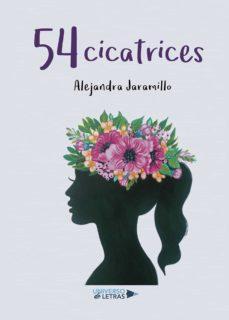 Libros en ingles en pdf descarga gratuita 54 CICATRICES de ALEJANDRA JARAMILLO MORALES 9788418036255 CHM ePub DJVU (Literatura española)