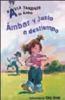 Vinisenzatrucco.it Ambar Y Justo A Destiempo (A De Ambar) Image