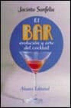 Valentifaineros20015.es El Bar: Evolucion Y Arte Del Cocktail Image