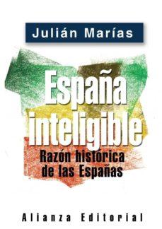 Permacultivo.es España Inteligible: Razon Historica De Las Españas Image