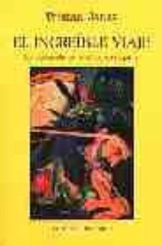 Descargando un libro de google books EL INCREIBLE VIAJE: LA ODISEA DE UN INSOLITO NAVEGANTE