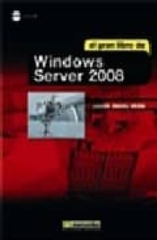 Descargar EL GRAN LIBRO DE WINDOWS SERVER 2008 gratis pdf - leer online