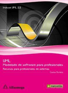 uml modelado de software para profesionales: recursos para profes ionales de sistemas-carlos fontela-9788426717955