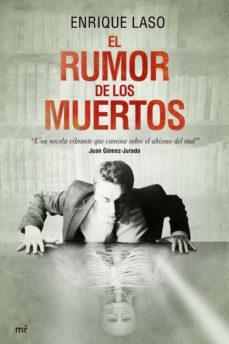 el rumor de los muertos (ebook)-enrique laso-9788427041455