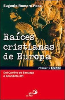 Enmarchaporlobasico.es Raices Cristianas De Europa Image