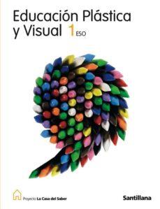 Inmaswan.es Educacion Plastica Y Visual (La Casa Del Saber): 1º Eso Image