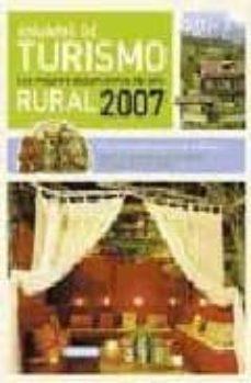 Enmarchaporlobasico.es Anuario Turismo Rural 2007. Los Mejores Alojamientos Del Año Image