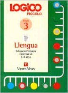 Viamistica.es Logico Piccolo Llengua Fitxer 3 (Cicle Inicial 6-8 Anys) Image