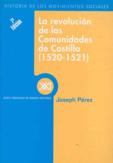 la revolucion de las comunidades de castilla (1520-1521)-joseph pererz-9788432302855