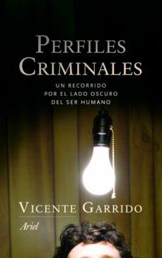 Carreracentenariometro.es Perfiles Criminales: Un Recorrido Por El Lado Oscuro Del Ser Huma No Image