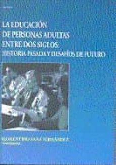 Permacultivo.es La Educacion De Personas Adultas Entre Dos Siglos: Historia Pasad A Y Desafios Del Futuro Image