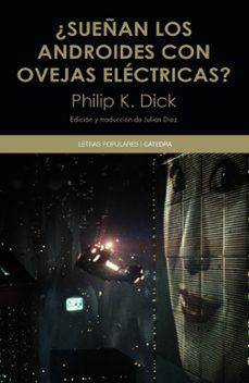 Pdf descargar libro electrónico buscar ¿SUEÑAN LOS ANDROIDES CON OVEJAS ELECTRICAS?  (Literatura española) 9788437634555