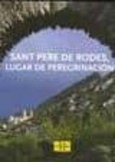 Valentifaineros20015.es Sant Pere De Rodes, Lloc De Pelegrinatge (Castella) Image