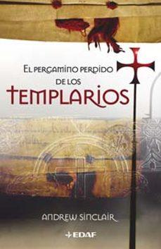 el pergamino perdido de los templarios-andrew sinclair-9788441418455
