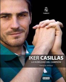 Iker El Portero La Humildad Del Campeon Vvaa Comprar Libro 9788444103655