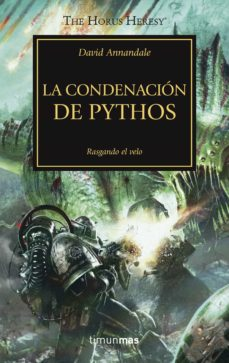 Descargar libros gratis en linea android LA HEREJIA DE HORUS 30: LA CONDENACIÓN DE PYTHOS (RASGANDO EL VEL A) CHM