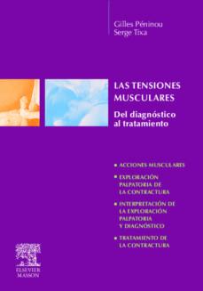 Descargar pdf ebooks gratis LAS TENSIONES MUSCULARES de G. PENINOU, S. TIXA  (Spanish Edition)