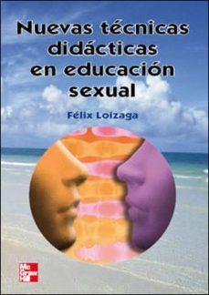 Descargar NUEVAS TECNICAS DIDACTICAS EN EDUCACION SEXUAL gratis pdf - leer online