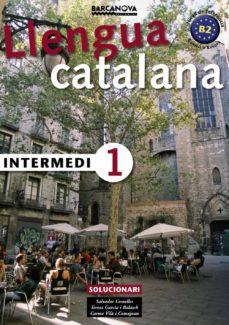 llengua catalana: intermedi 1: solucionari-salvador comelles-9788448920555
