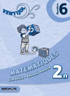Debatecd.mx Ventijol. Quadern 6 Ci. Matemàtiques Educación Primaria - Primer Ciclo - 2º Image
